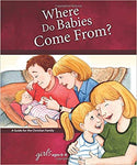 Where Do Babies Come From?: For Girls Ages 6-8 Learning About Sex