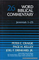 Jeremiah 1-25: Word Biblical Commentary Vol 26