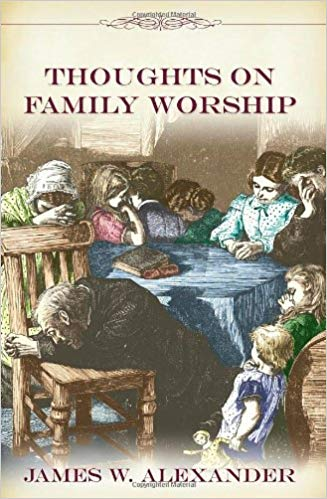 Thoughts on Family Worship