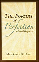 Pursuit of Perfection: a Biblical Perspective