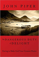 Dangerous Duty of Delight