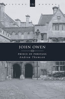 John Owen: Prince of Preachers