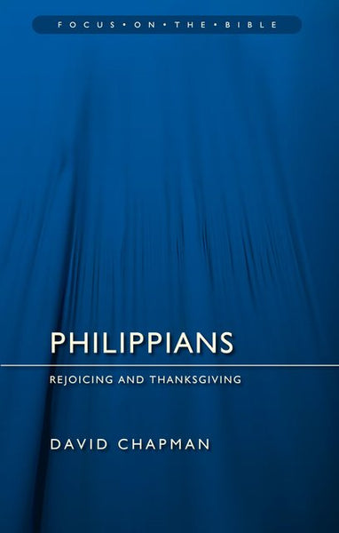 Philippians: Focus on the Bible