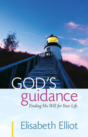 God's Guidance: Finding His Will For Your Life