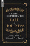 A Radical, Comprehensive Call to Holiness