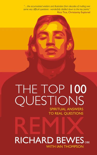Top 100 Questions Remix Spiritual Answers to Real Questions
