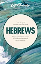Hebrews: Lifechange Bible Studies