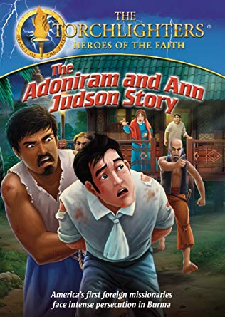 Torchlighters Adoniram and Ann Judson Story DVD