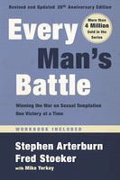 Copy of Every Man's Battle with Workbook: Winning the War on Sexual Temptation One Victory at a Time - 20th Anniversary Edition