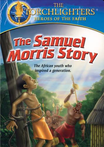 Torchlighters Samuel Morris DVD