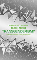 What Does the Bible Teach about Transgenderism? A Short Book on Personal Identity