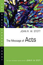 The Message of Acts: Bible  (Bible Speaks Today)