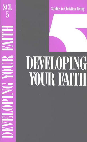 Developing Your Faith, Book 5 (Studies in Christian Living)