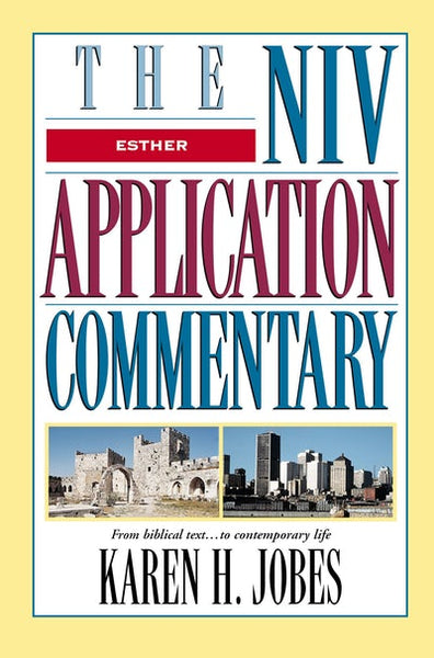 Esther NIV Application Commentary