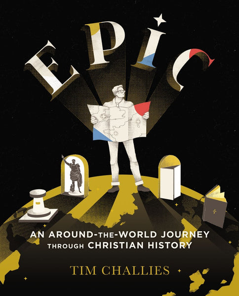 Epic: An Around the World Journey Through Christian History