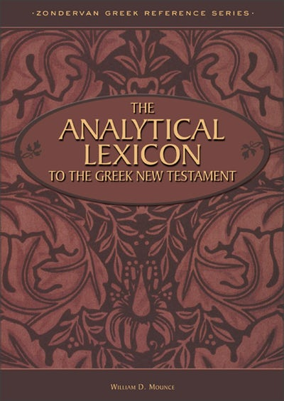 Analytical Lexicon to the Greek New Testament, The