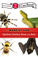 Spiders, Snakes, Bees, And Bats: Made by God
