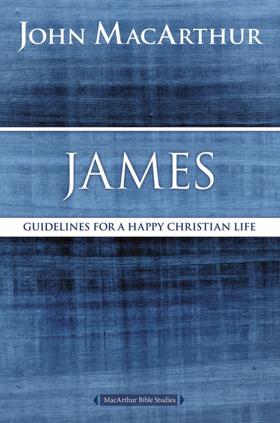 James  by John F. MacArthur