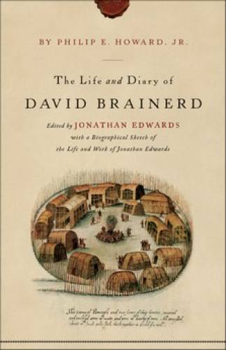 Life and Diary of David Brainerd The