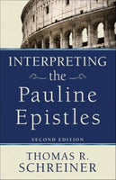 Interpreting the Pauline Epistles 2nd ed
