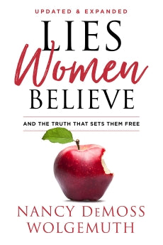 Lies Women Believe: And the Truth that Sets Them Free      Nancy DeMoss Wolgemuth