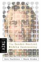 TNIV and the GenderNeutral Bible Controversy