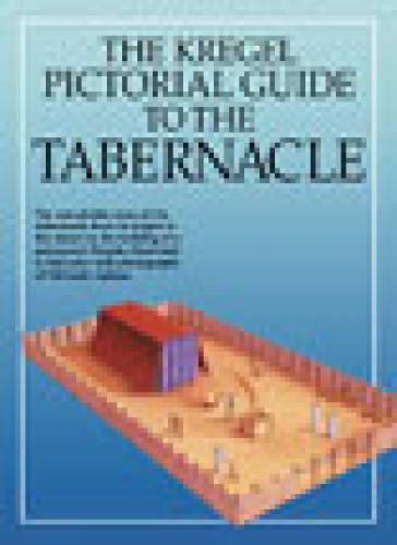 Pictorial Guide to the Tabernacle