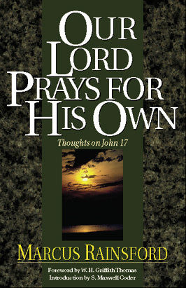 Our Lord Prays For His Own: .