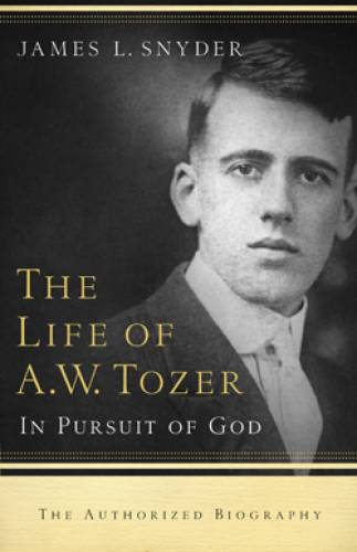 Life of AW Tozer