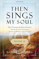 Then Sings My Soul Bk 3