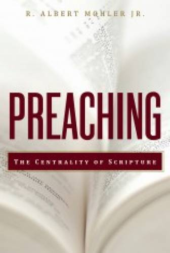 Preaching The Centrality of Scripture