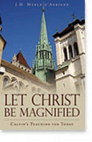 Let Christ Be Magnified