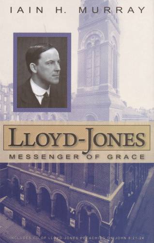 LloydJones Messenger of Grace