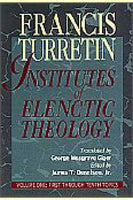 Institutes of Elenctic Theology 3 Volset