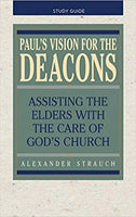 Pauls Vision for the Deacons Study Guide