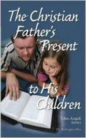 Christian Fathers Present To His Children