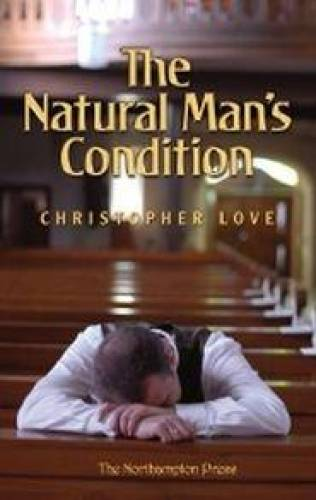 Natural Mans Condition The