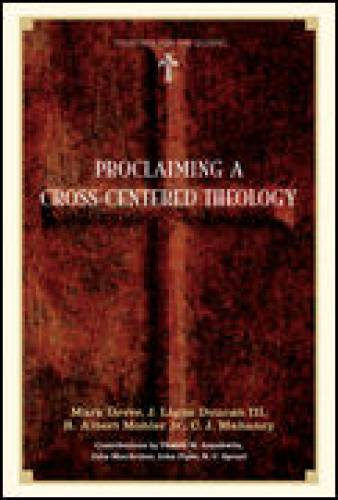 Proclaiming a Crosscentered Theology
