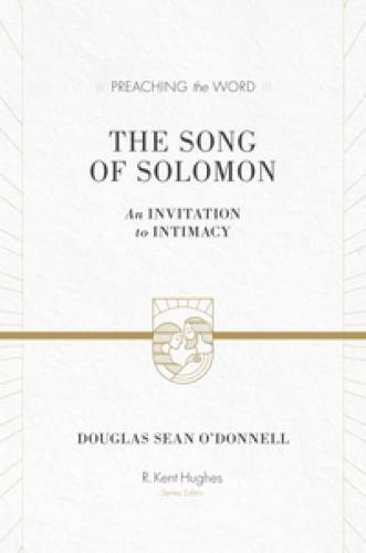 Song of Solomon An Invitation to Intimacy