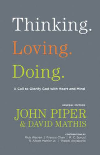Thinking Loving Doing