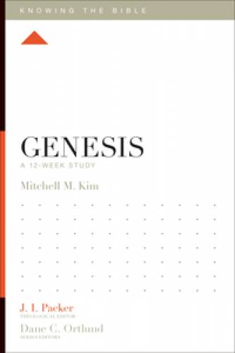 Genesis: A 12-Week Study By: Kim, Mitchell M.