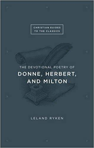 Devotional Poetry of Donne Herbert and Milton