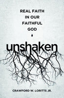 Unshaken: Real Faith in Our Faithful God