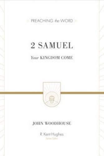 2 Samuel Your Kingdom Com