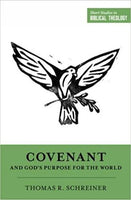 Covenant and Gods Purpose For the World