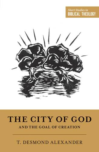 City of God and the Goal of Creation