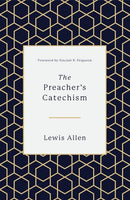 Preachers Catechism The