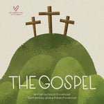 The  Gospel (Big Theology for Little Hearts)