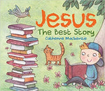 Jesus The Best Story