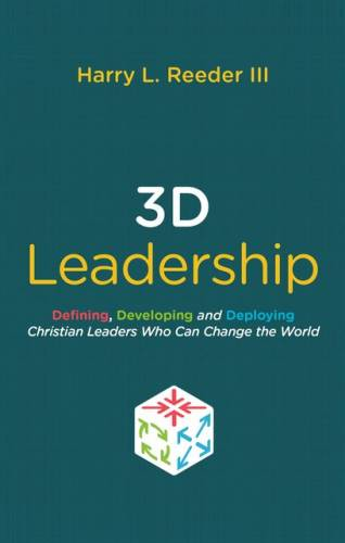 3D Leadership by Harry Reeder